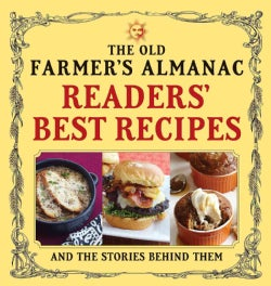 The Old Farmer's Almanac Readers' Best Recipes: And the Stories Behind Them (Paperback)
