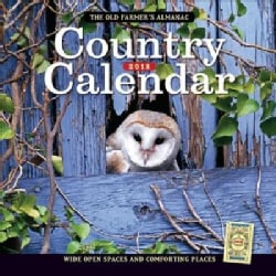 The Old Farmer's Almanac 2018 Country Calendar: Wide Open Spaces and Comforting Places (Calendar)