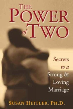 The Power of Two: Secrets of a Strong & Loving Marriage (Paperback)