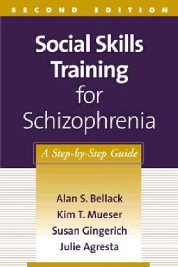 Social Skills Training for Schizophrenia: A Step-By-Step Guide (Paperback)