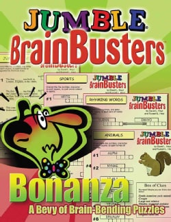 Jumble Brainbusters Bonanza: A Bevy of Brain-Bending Puzzles (Paperback)