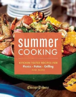 Summer Cooking: Kitchen-Tested Recipes for Picnics, Patios, Grilling and More (Hardcover)