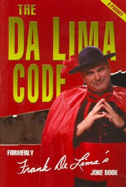 The Da Lima Code: (Formerly Frank Delima's Joke Book) (Paperback)