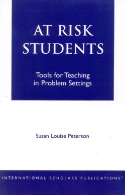 At Risk Students: Tools for Teaching in Problem Settings (Paperback)