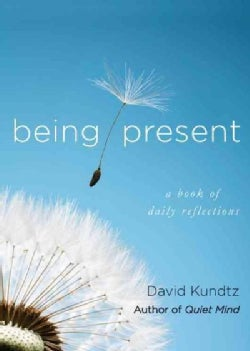Being Present: A Book of Daily Reflections (Paperback)