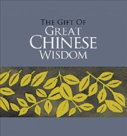 The Gift of Great Chinese Wisdom (Hardcover)