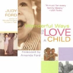 Wonderful Ways to Love a Child (Paperback)