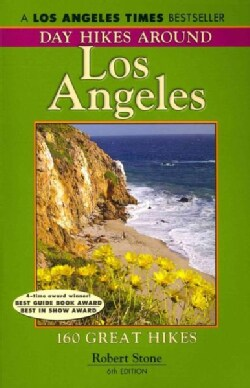Day Hikes Around Los Angeles: 160 Great Hikes (Paperback)