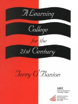 A Learning College for the 21st Century (Paperback)