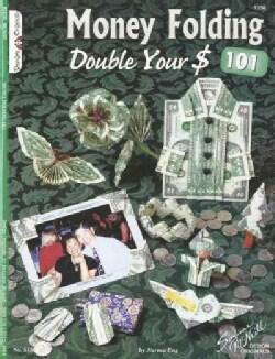 Money Folding 101 (Paperback)