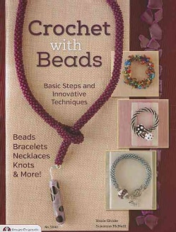 Crochet With Beads: Basic Steps and Innovative Techniques (Paperback)