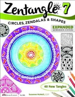 Zentangle 7: Circles, Zendalas & Shapes (Paperback)