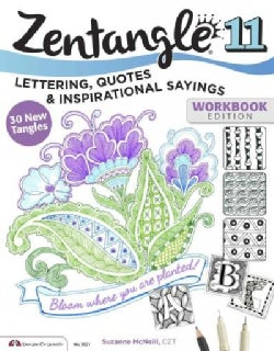 Zentangle 11: Lettering, Quotes, and Inspirational Sayings (Paperback)