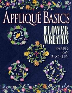 Applique Basics: Flower Wreaths (Paperback)