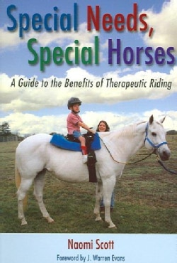 Special Needs, Special Horses: A Guide To The Benefits Of Therapeutic Riding (Paperback)