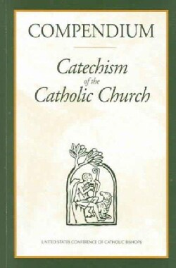 Compendium: Catechism of the Catholic Church (Paperback)
