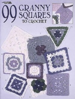 99 Granny Squares to Crochet (Paperback)