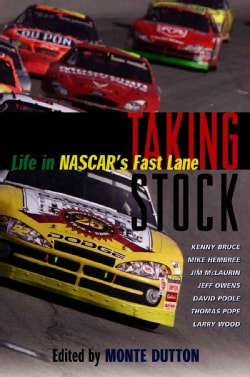 Taking Stock: Life in Nascar's Fast Lane (Paperback)