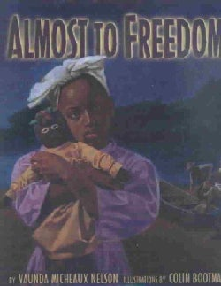 Almost to Freedom (Hardcover)