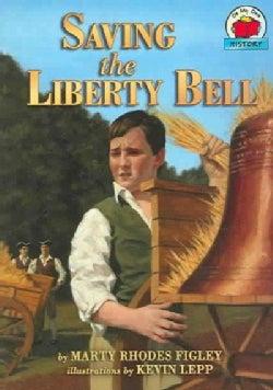 Saving the Liberty Bell (Paperback)