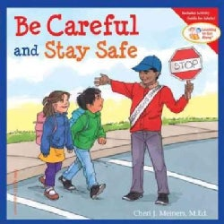 Be Careful And Stay Safe (Paperback)