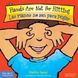 Hands Are Not for Hitting / Las Manos No Son Para Pegar (Board book)