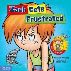 Zach Gets Frustrated (Hardcover)