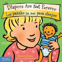 Diapers Are Not Forever / Los panales no son para siempre (Board book)