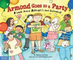 Armond Goes to a Party: A Book About Asperger's and Friendship (Hardcover)