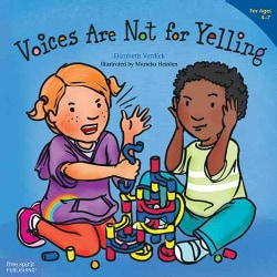 Voices Are Not for Yelling (Paperback)
