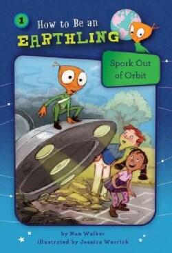 Spork Out of Orbit (Hardcover)