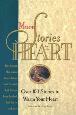 More Stories for the Heart: Over 100 Stories to Warm Your Heart (Paperback)