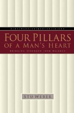 Four Pillars of a Man's Heart (Paperback)