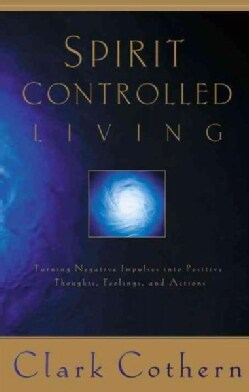 Spirit Controlled Living (Paperback)