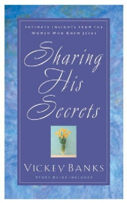 Sharing His Secrets (Paperback)