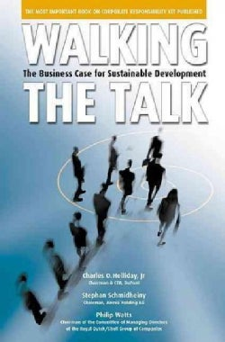 Walking the Talk: The Business Case for Sustainable Development (Hardcover)