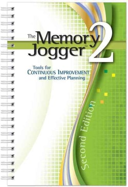 The Memory Jogger 2: Tools for Continuous Improvement and Effective Planning (Paperback)