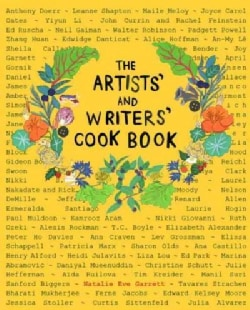 The Artists' and Writers' Cookbook: A Collection of Stories With Recipes (Hardcover)