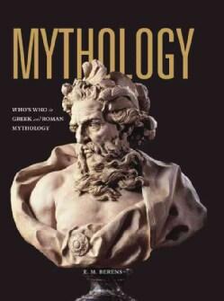 Mythology: Who's Who in Greek and Roman Mythology (Paperback)