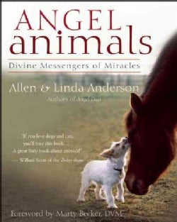 Angel Animals: Divine Messengers of Miracles (Paperback)