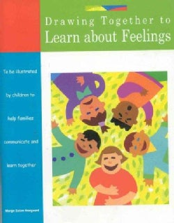 Drawing Together to Learn About Feelings (Paperback)