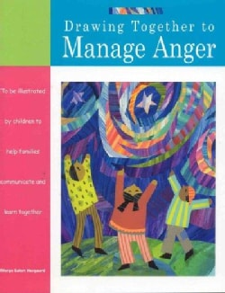 Drawing Together to Manage Anger (Paperback)