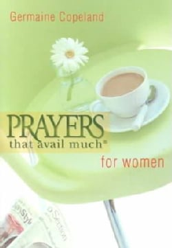 Prayers That Avail Much For Women (Paperback)