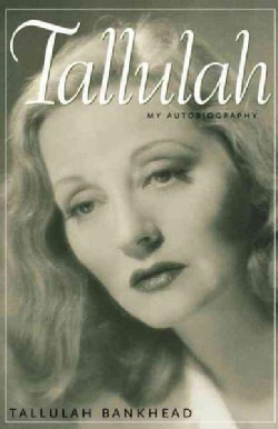 Tallulah: My Autobiography (Paperback)