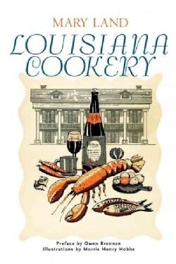 Louisiana Cookery (Paperback)