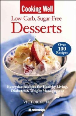 Cooking Well Low Carb Sugar Free Desserts (Paperback)