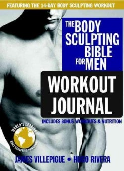 The Body Sculpting Bible for Men Workout Journal (Paperback)