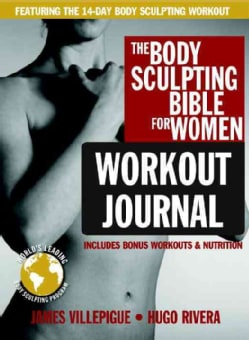 The Body Sculpting Bible for Women Workout Journal (Paperback)