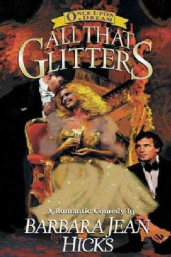 All That Glitters: A Romantic Comedy (Paperback)