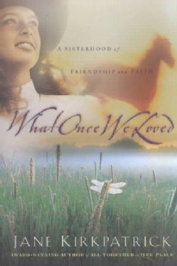 What Once We Loved (Paperback)